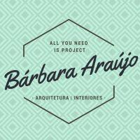 Bárbara Araújo - Arquiteto, Decorador, Designer de interiores